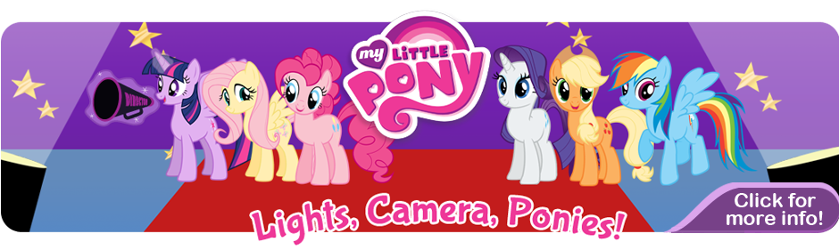 My Little Pony: Lights, Camera, Ponies! Banner